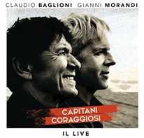 CLAUDIO BAGLIONI E GIANNI MORANDI - C'era un ragazzo che come me amava i Beatles e i Rolling Stones