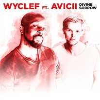 WYCLEF JEAN - Divine Sorrow (feat. Avicii)