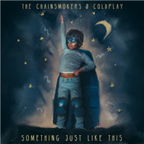 THE CHAINSMOKERS - Something Just Like This