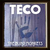 THE BLIND MONKEYS - Teco