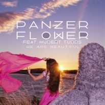PANZER FLOWER - We Are Beautiful (Feat. Hubert Tubbs)