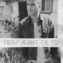 MILOW - Against The Tide
