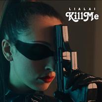 LIALAI - Kill Me